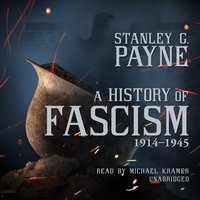 A History of Fascism, 1914–1945 - Stanley G. Payne