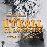Útkall við Látrabjarg - Óttar Sveinsson
