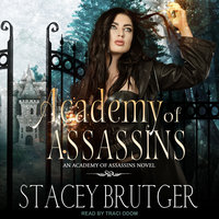 Academy of Assassins - Stacey Brutger