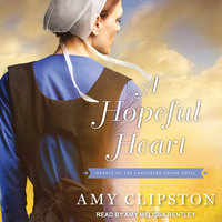 A Hopeful Heart - Amy Clipston
