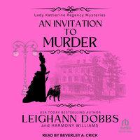 An Invitation To Murder - Leighann Dobbs, Harmony Williams