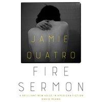 Fire Sermon - Jamie Quatro