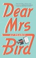 Dear Mrs Bird - AJ Pearce