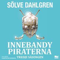 Innebandypiraterna - Tredje säsongen - Sölve Dahlgren