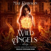 Wild Angels - May Dawson