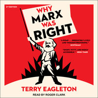 Why Marx Was Right - Terry Eagleton
