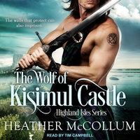 The Wolf of Kisimul Castle - Heather McCollum