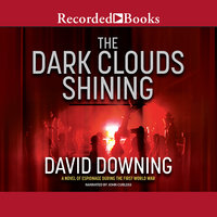 The Dark Clouds Shining - David Downing