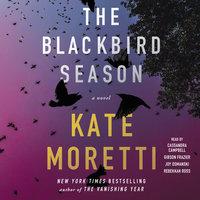 The Blackbird Season - Kate Moretti
