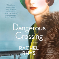 Dangerous Crossing - Rachel Rhys