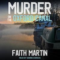 Murder on the Oxford Canal - Faith Martin