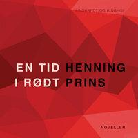 En tid i rødt - Henning Prins