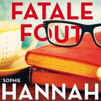 Fatale fout - Sophie Hannah