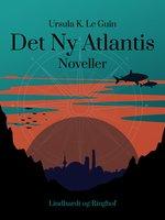 Det Ny Atlantis - Ursula K. Le Guin