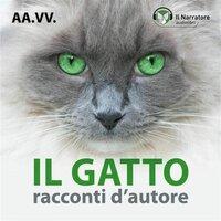 Il gatto: racconti d'autore - Calvino Italo, Buzzati Dino, Hemingway Ernest, Dahl Roal, Lovecraft Edward Philip