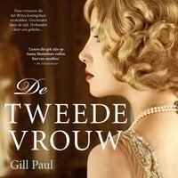 De tweede vrouw - Gill Paul