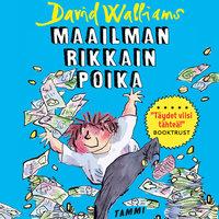 Maailman rikkain poika - David Walliams