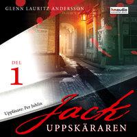 Jack Uppskäraren, del 1 - Glenn Lauritz Andersson