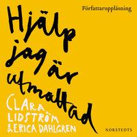 Hjälp jag är utmattad - Clara Lidström, Erica Dahlgren