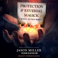 Protection and Reversal Magick - Jason Miller