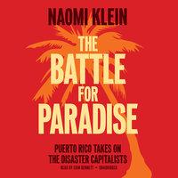The Battle for Paradise - Naomi Klein