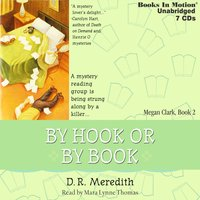 By Hook Or By Book (Megan Clark Series, Book 2) - D.R. Meredith