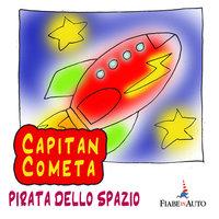 Capitan Cometa, pirata dello spazio - Giacomo Brunoro