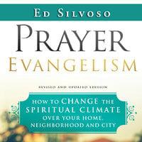 Prayer Evangelism - Ed Silvoso
