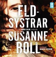 Eldsystrar - Susanne Boll