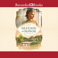 A Defense of Honor - Kristi Ann Hunter