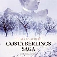 Gøsta Berlings saga - Selma Lagerlöf