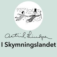I Skymningslandet - Astrid Lindgren