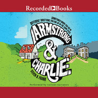 Armstrong and Charlie - Steven B. Frank