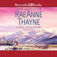 A Cold Creek Secret - RaeAnne Thayne