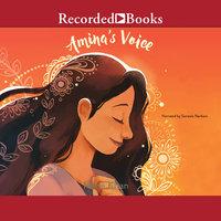 Amina's Voice - Hena Khan