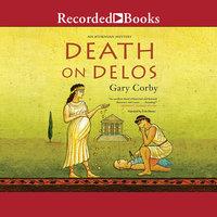 Death on Delos - Gary Corby