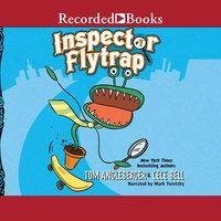 Inspector Flytrap - Tom Angleberger