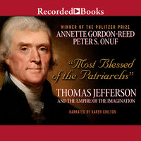Most Blessed of the Patriarchs - Annette Gordon-Reed, Peter S. Onuf