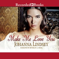 Make Me Love You - Johanna Lindsey