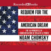 Requiem for the American Dream - Noam Chomsky