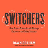 Switchers - Dawn Graham