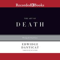 The Art of Death - Edwidge Danticat