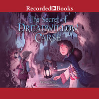 The Secret of Dreadwillow Carse - Brian Farrey