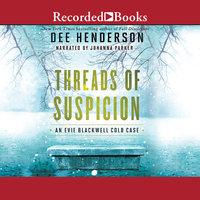Threads of Suspicion - Dee Henderson