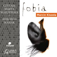 Fobia - Marcin Kiszela