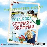 Söta, röda sommardrömmar - Christoffer Holst