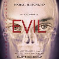 The Anatomy of Evil - Michael H. Stone