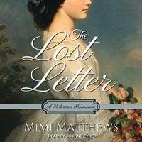 The Lost Letter: A Victorian Romance - Mimi Matthews
