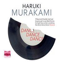 Dance Dance Dance - Haruki Murakami