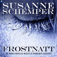 FROSTNATT – en novellsamling - Susanne Schemper